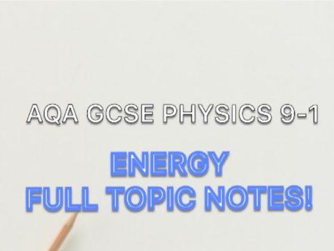 AQA PHYSICS GCSE 9-1 ENERGY NOTES