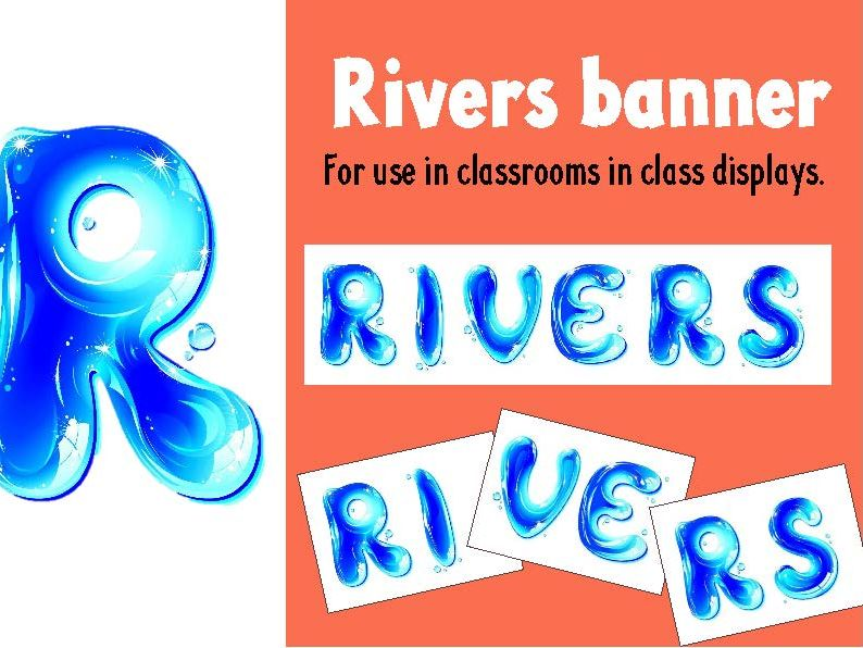 Classroom display - Rivers Banner