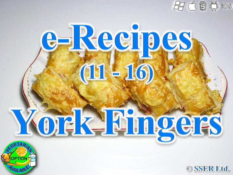30.   York Fingers (e-Recipe)