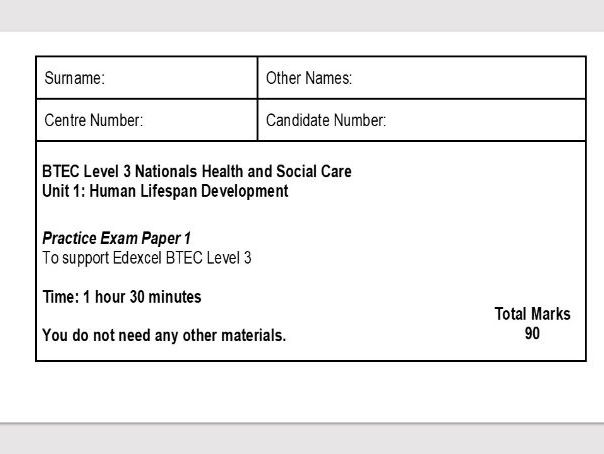BTEC Level 3 Health and Social Care Unit 1 Exam Paper Human Life Span Development