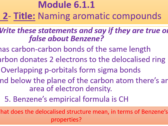 A Level Chemistry OCR A 6.1.1 Lesson 2- Naming Aromatic Compounds