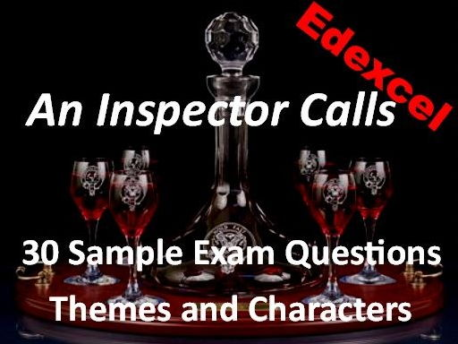 An Inspector Calls Edexcel Sample Exam Questions Themes and Characters