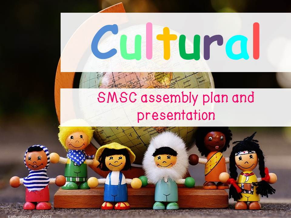 SMSC assembly - Cultural