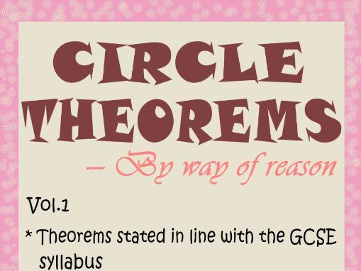 CIRCLE THEOREMS-BY WAY OF REASON