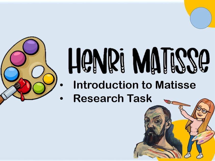 Task 1 - Who is Henri Matisse