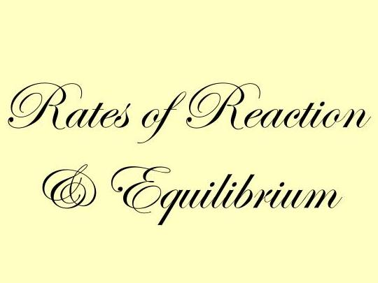 AQA GCSE Chemistry 9-1 - Rates of Reaction and Equilibrium