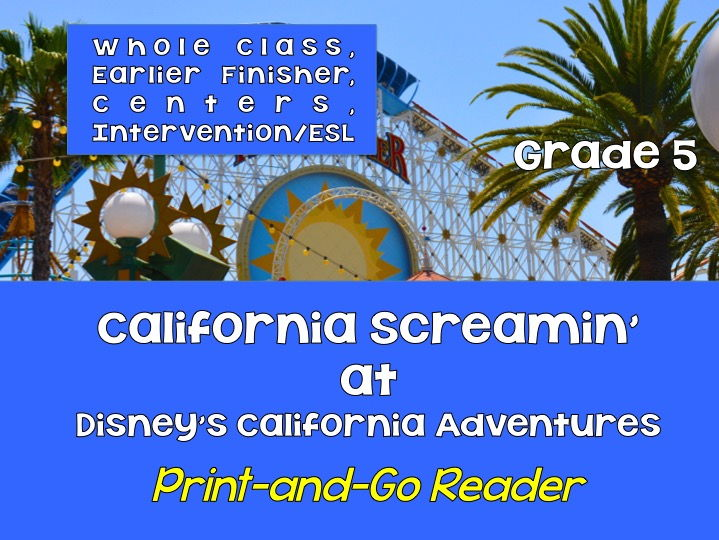 Print-and-Go Reader: Grade 5 - Disney's California Screamin' SPaG, Non-Fiction, CCSS Lesson for Cent