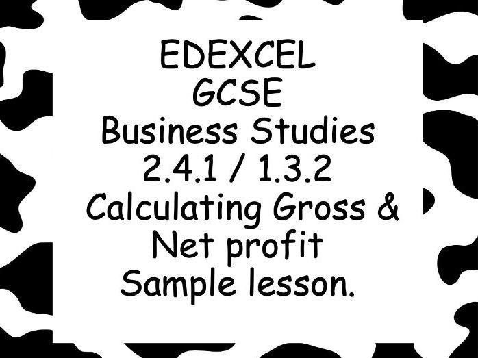 EDEXCEL GCSE Business 1.3.2 / 2.4.1 Calculating gross and net profit