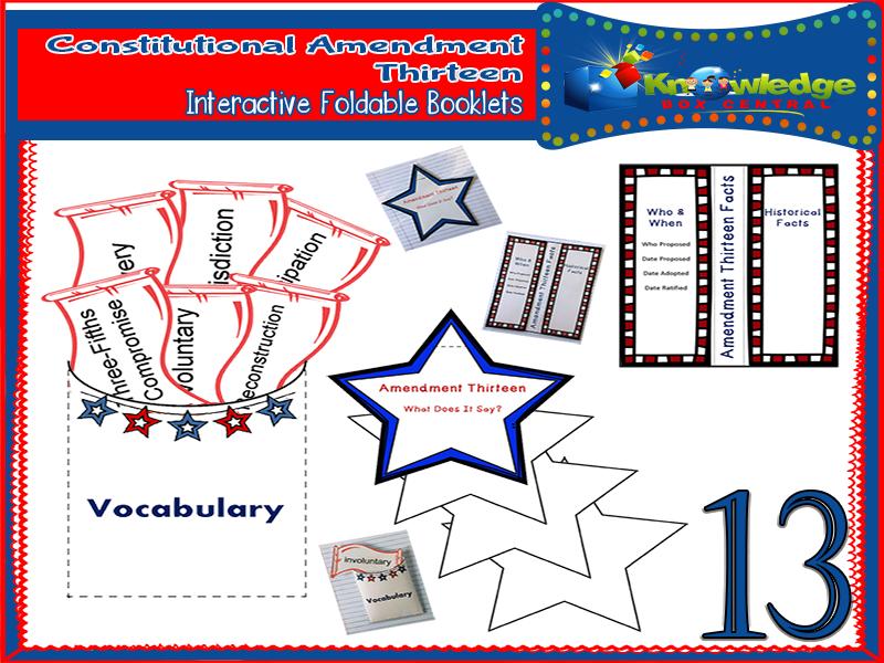 Constitutional Amendment Thirteen Interactive Foldable Booklets