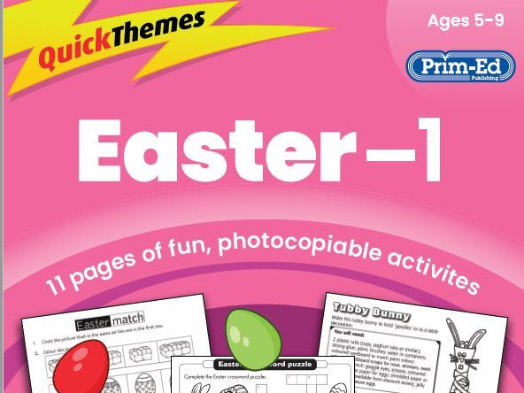 Easter: Quick Themes - Ages 5 to 9 (KS1)