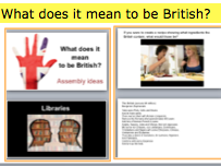Assembly: What does it mean  to be British? British Values and Britishness