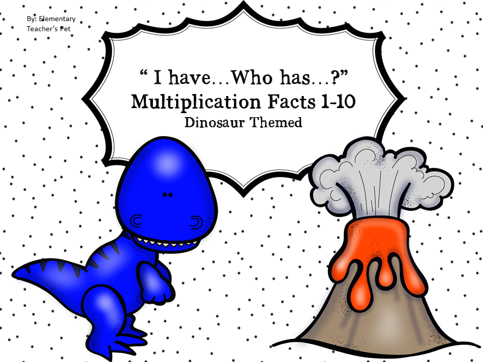 I have, Who has- Multiplication-Dinosaur Themed