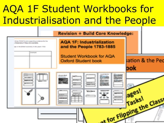 AQA 1F Student Workbook 1 and 2 with TEST for Industrialisation and the People