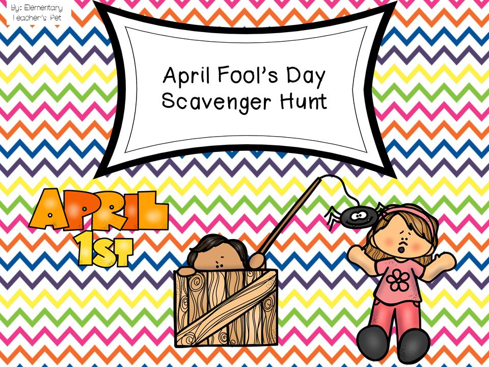 April Fool's Day Scavenger Hunt