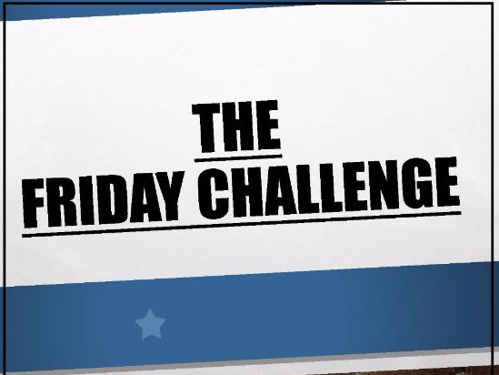 FRIDAY CHALLENGE! (How to PowerPoint and Templates to create your own)