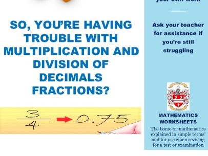 So You're Having Problems With Multiplication and Division of Decimal Fractions?