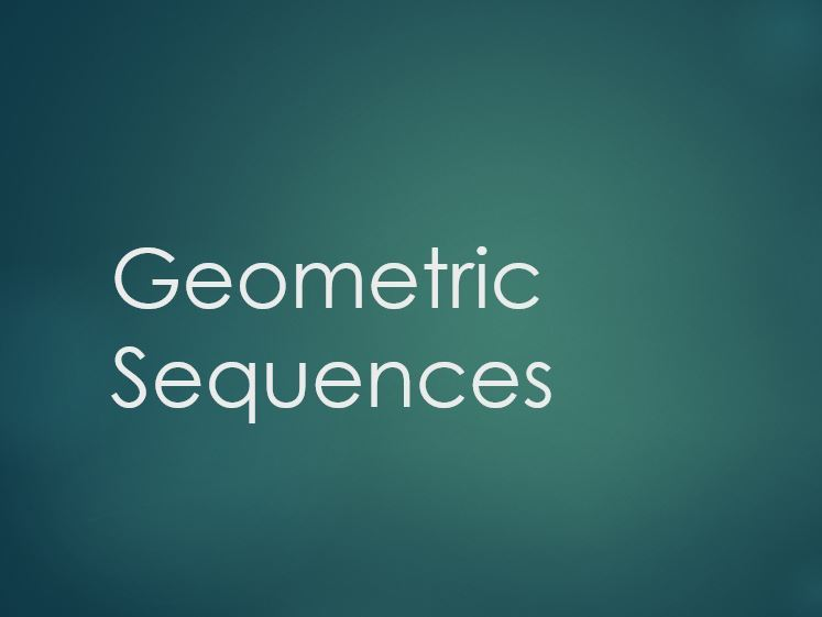 Geometric Sequences Lesson