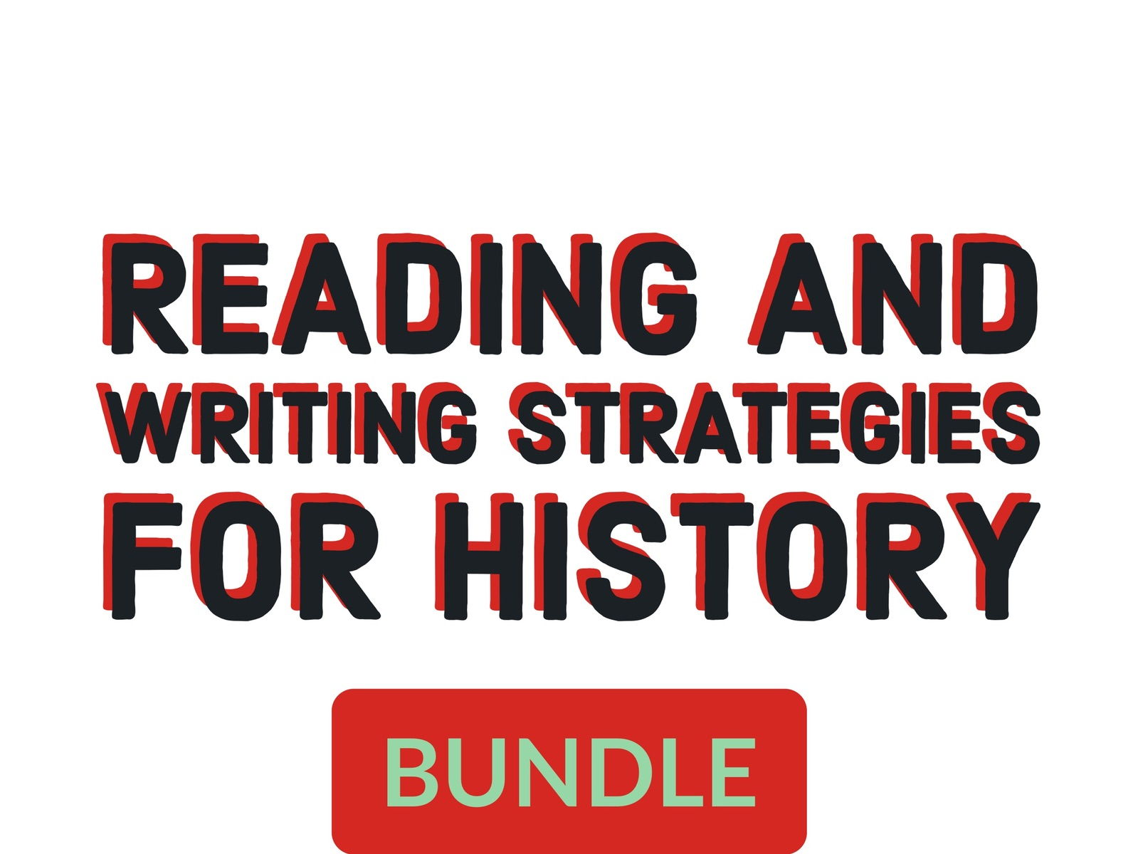 Reading and Writing Strategies for History