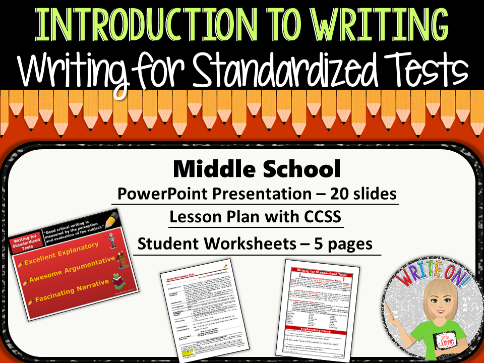 WRITING FOR STANDARDIZED TESTS - Introduction to Writing - Middle School