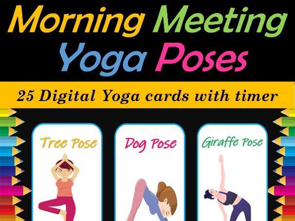 Back to School Morning Meeting Yoga Poses / Brain Breaks PPT/Google Slide