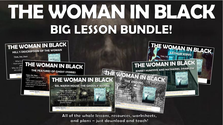 The Woman in Black Lesson Bundle!