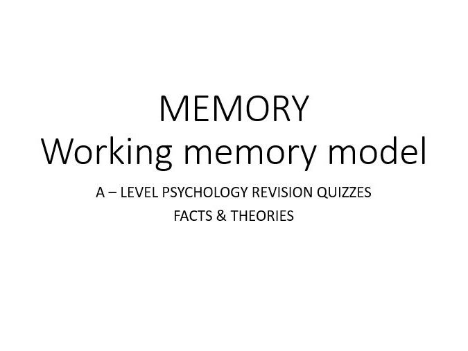 Psychology - Memory - Working Memory Model QUIZ (2/3)