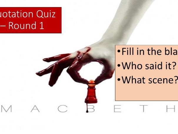 Macbeth Quotation Quiz