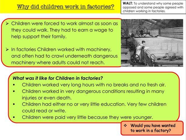 Why did children work in factories?