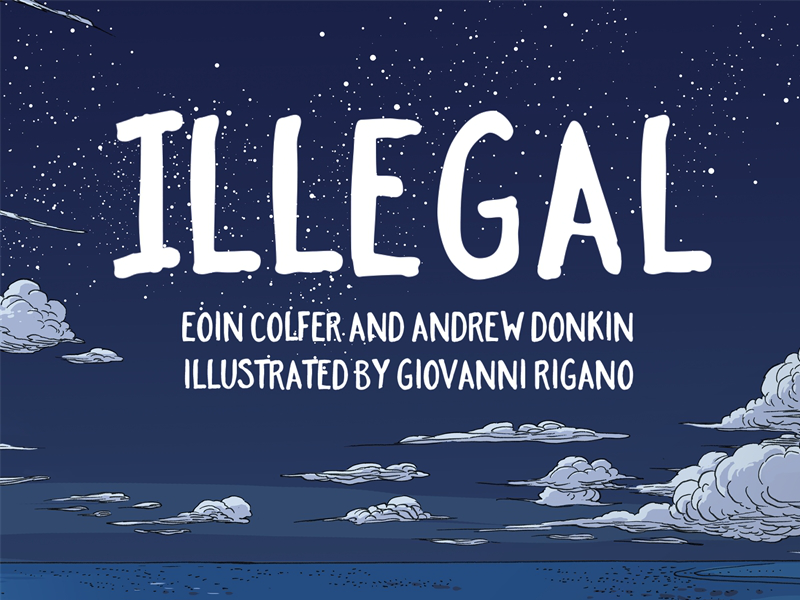 Refugee Week/ Illegal Teachers' Notes by Eoin Colfer and Andrew Donkin