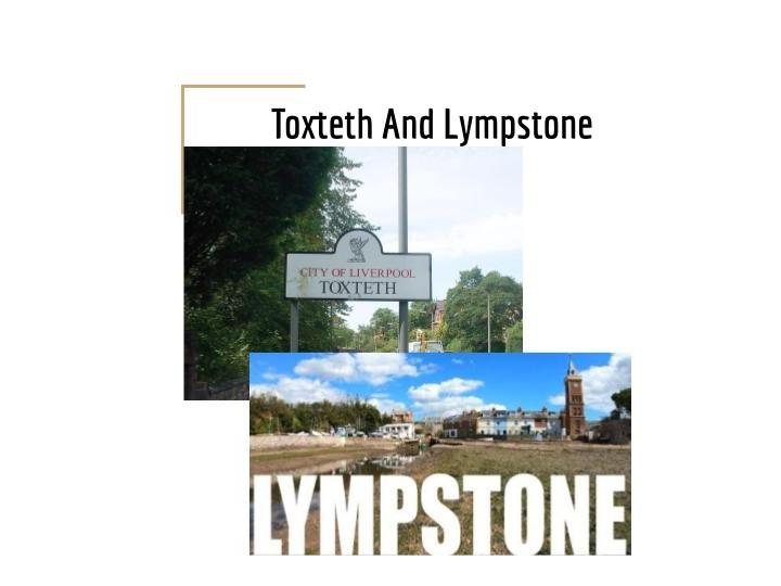 Case Study: Toxteth and Lympstone- Changing Spaces, Making Places OCR Geography A-level