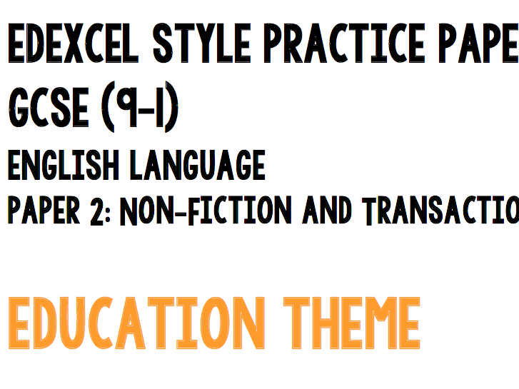 Edexcel Style NEW GCSE 9-1 English Language Paper 2 PRACTICE PAPER