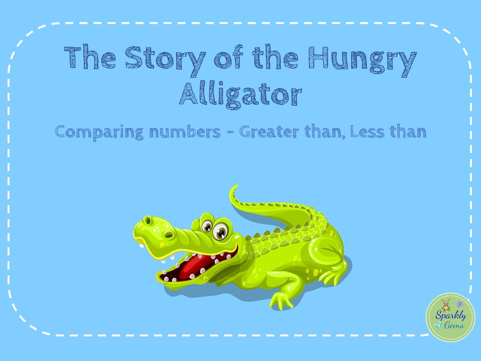 Greater Than, Less Than - The Story of the Hungry Alligator