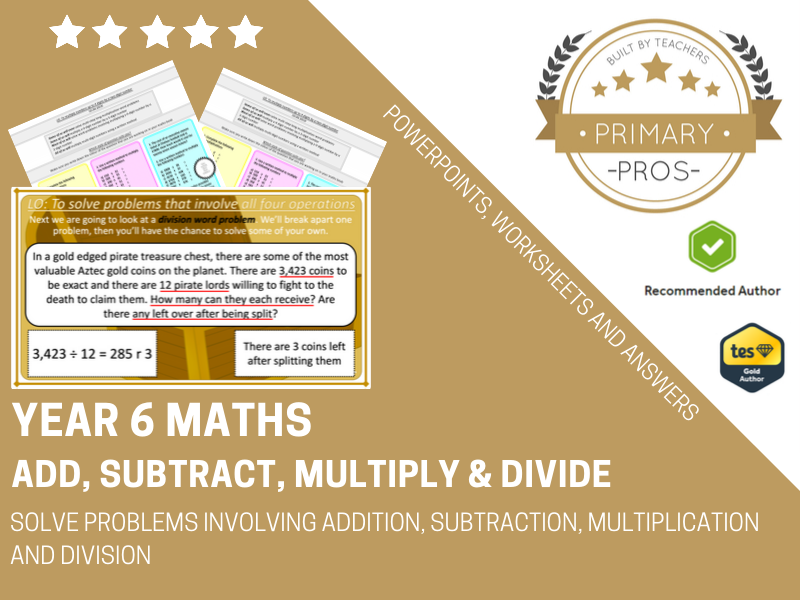 Solve problems involving addition, subtraction, multiplication and division