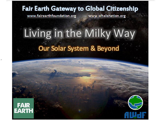 Our Solar System & Galaxy - Fair Earth Resources