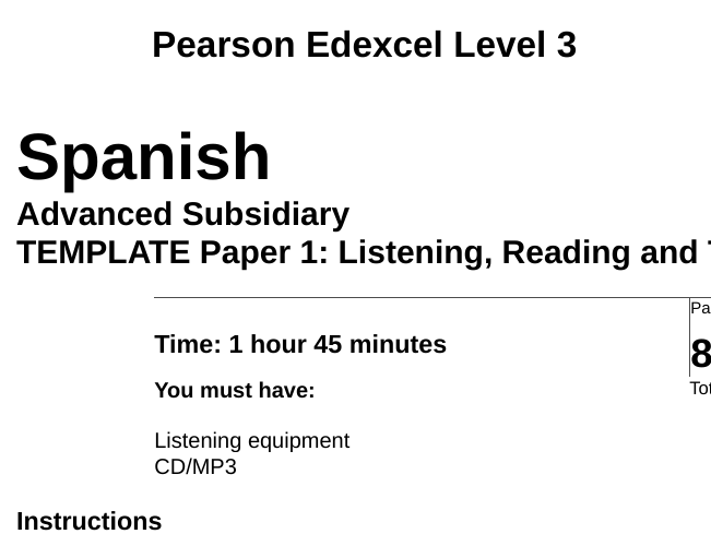Edexcel Spanish AS & A Level Paper 1 Template and M/S Template