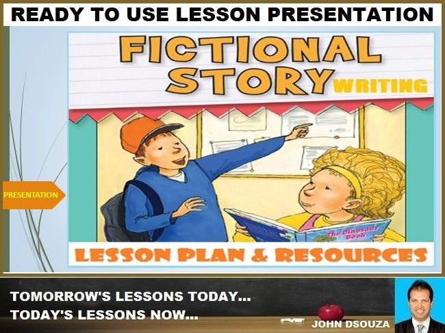 FICTIONAL STORY WRITING: READY TO USE LESSON PRESENTATION