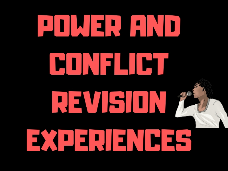 Power and Conflict Revision Experience Details.