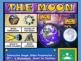 The Moon, Space: Google Slides, Distance Learning + PPT + 3 Worksheets