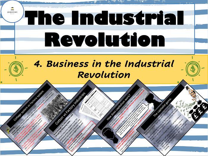 Industrial Revolution - 4. Business in the Industrial Revolution