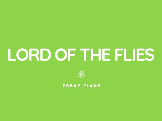 GCSE English Lit: Lord of the Flies Essays