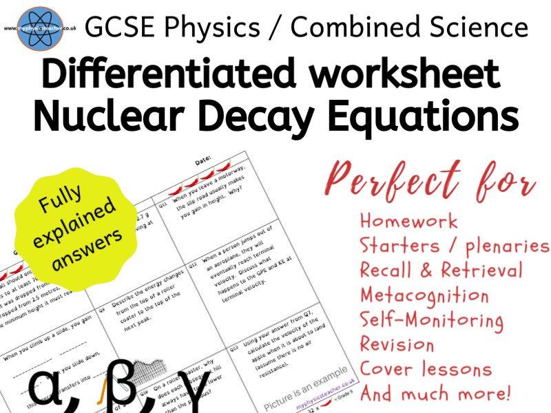 Nuclear Decay Equations, Half-life & Radiation - GCSE Physics / Combined Science Worksheet