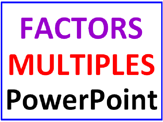 Factors and Multiples PowerPoint Lesson