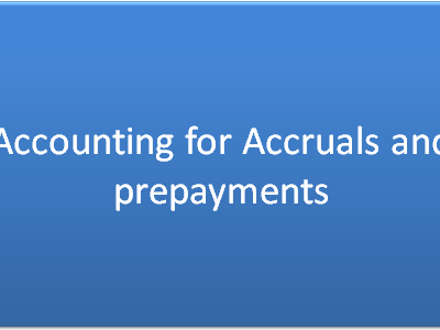 Accounting For Accruals & Prepayments