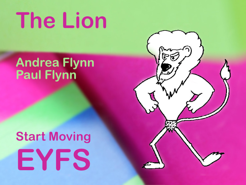 Start Moving - EYFS - The Lion