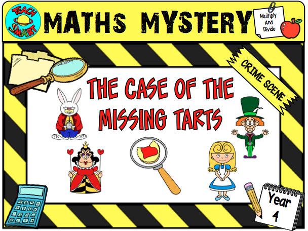 The Case of the Missing Tarts Year 4 Maths Mystery