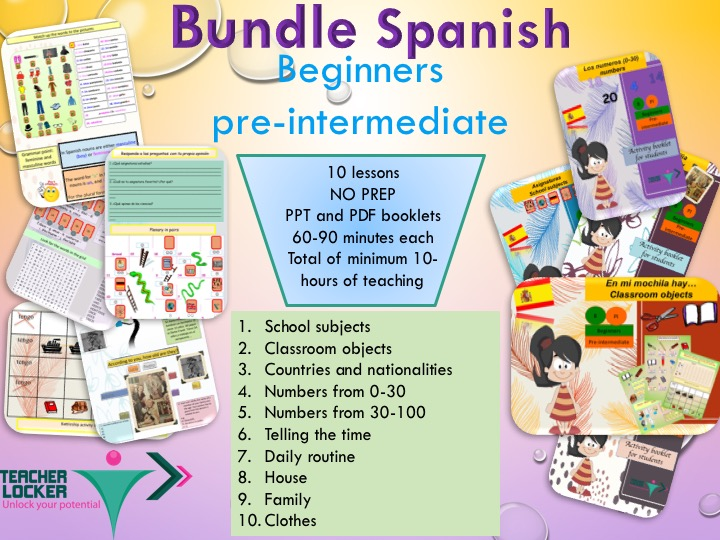 Spanish Bundle for beginner/pre-intermediate 10 Lessons + Activities for each (No prep)