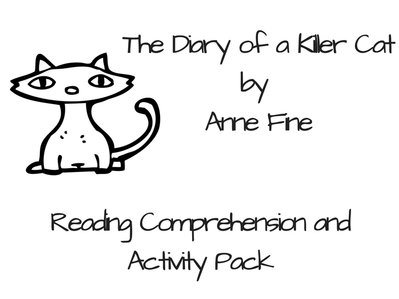 The Diary of a Killer Cat - Reading Comprehension and Activity Pack