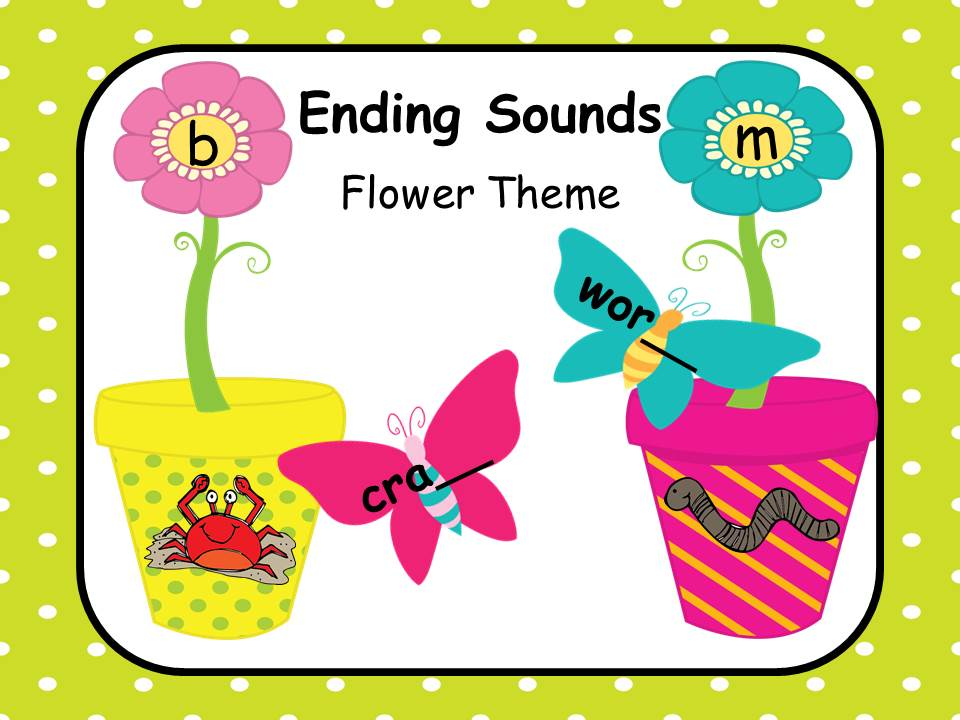 Ending Sounds - Flowers and Butterflies
