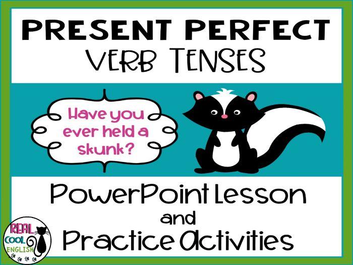 Present Perfect PowerPoint & Practice Activities