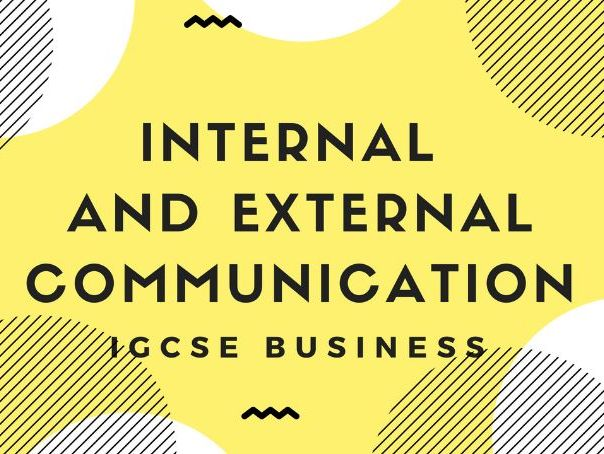 2.4 Internal and External Communication IGCSE Business